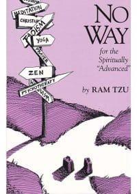 No Way for the Spiritually Advanced